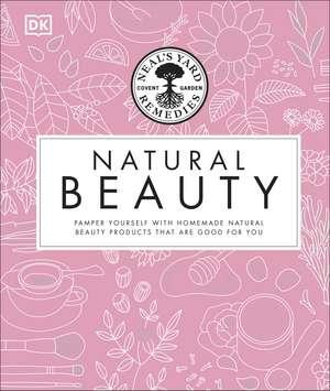 Neal's Yard Remedies Beauty Book de DK