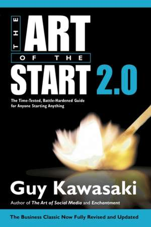 The Art of the Start 2.0 de Guy Kawasaki
