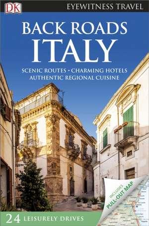 Back Roads Italy de DK Travel