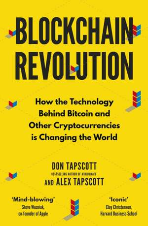 Blockchain Revolution: How the Technology Behind Bitcoin and Other Cryptocurrencies is Changing the World de Don Tapscott