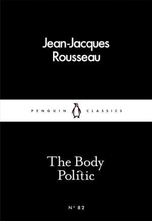The Body Politic de Jean-Jacques Rousseau