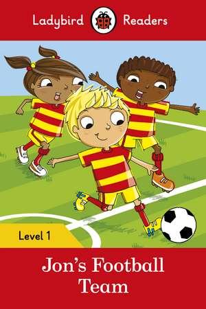 Jon's Football Team – Ladybird Readers Level 1 de Ladybird