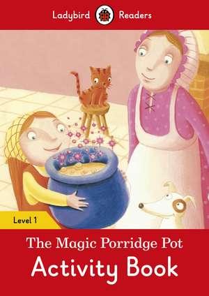 The Magic Porridge Pot Activity Book – Ladybird Readers Level 1