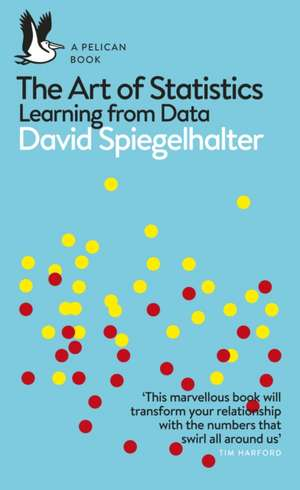 The Art of Statistics: Learning from Data de DAVID SPIEGELHALTER