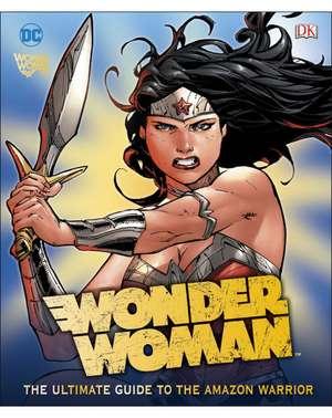 DC Wonder Woman Ultimate Guide