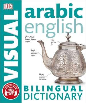 Arabic-English Bilingual Visual Dictionary with Free Audio App de DK