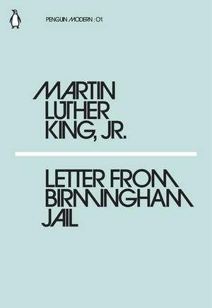 Letter from Birmingham Jail de Jr. Martin Luther King