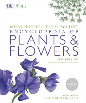 RHS Encyclopedia Of Plants and Flowers imagine
