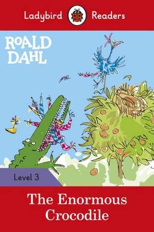 Roald Dahl: The Enormous Crocodile - Ladybird Readers Level 3 de Roald Dahl