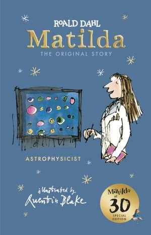 Matilda at 30: Astrophysicist de Roald Dahl