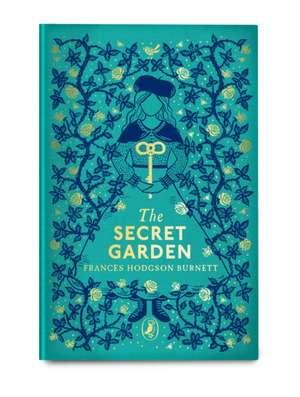 The Secret Garden: Puffin Clothbound Classics de Frances Hodgson Burnett