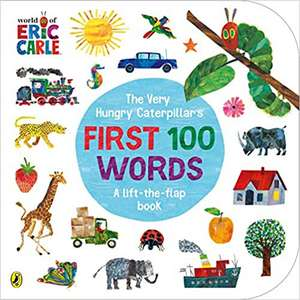 The Very Hungry Caterpillar's First 100 Words imagine