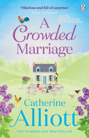 A Crowded Marriage de Catherine Alliott
