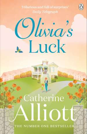 Olivia's Luck de Catherine Alliott