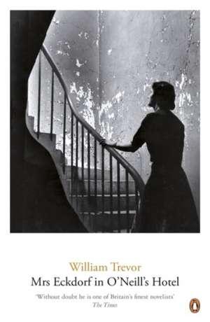 Mrs Eckdorf in O'Neill's Hotel de William Trevor