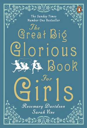 The Great Big Glorious Book for Girls de Rosemary Davidson