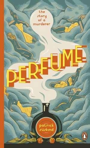 Perfume: The Story of a Murderer de Patrick Süskind