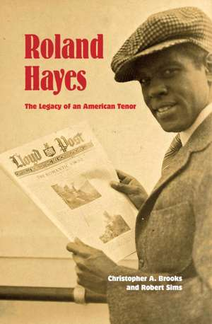 Roland Hayes: The Legacy of an American Tenor