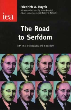 The Road to Serfdom de Friedrich A. Hayek