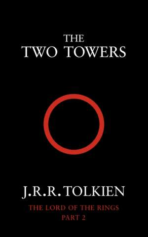 The Lord of the Rings 2. The Two Towers de J. R. R. Tolkien