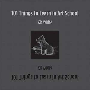 101 Things to Learn in Art School imagine