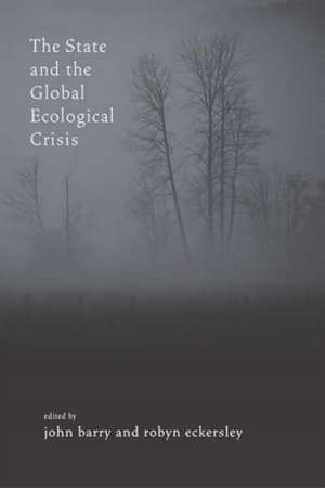 The State and the Global Ecological Crisis de John Barry