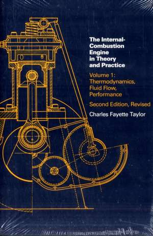 The Internal Combustion Engine in Theory and Practice – Thermo Fluid Flow 2e V1 de Taylor