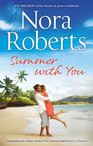 Roberts, N: Summer With You