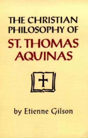 Christian Philosophy of St Thomas Aquinas imagine