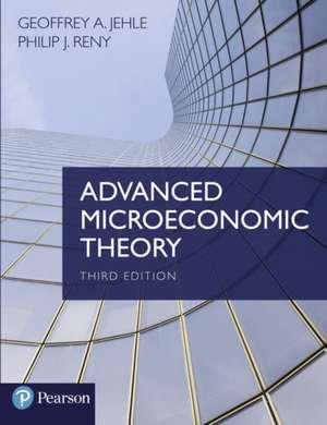 Advanced Microeconomic Theory de Geoffrey Alexander Jehle