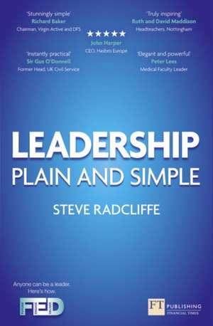 Leadership Plain and Simple de STEVE RADCLIFFE