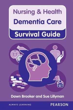 Nursing & Health Dementia Care Survival Guide imagine