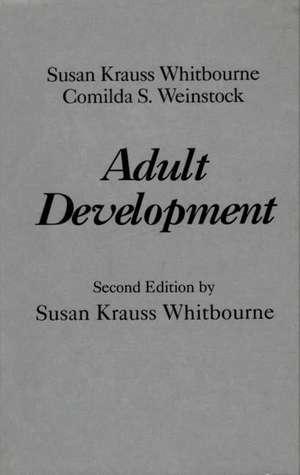Adult Development:  Second Edition de Susan Krauss Whitbourne