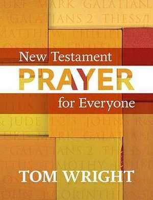 New Testament Prayer for Everyone imagine