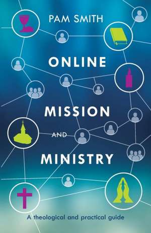 Online Mission and Ministry de Pam Smith