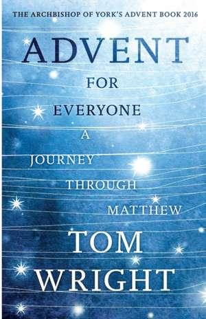 Advent for Everyone de Wright Tom