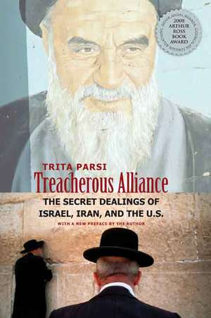Treacherous Alliance – The Secret Dealings of Isreal, Iran and the United States imagine