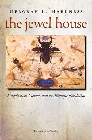 The Jewel House – Elizabeth London and the Scientific Revolution