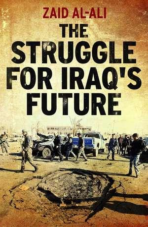The Struggle for Iraq's Future imagine