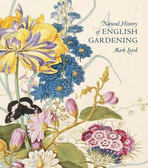 A Natural History of English Gardening imagine