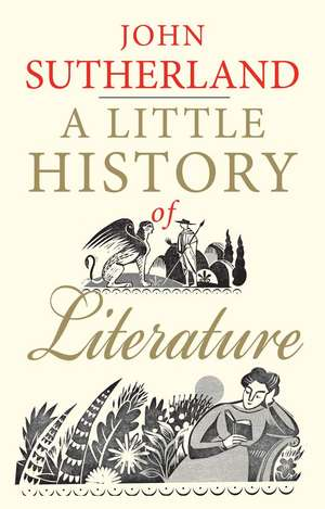 A Little History of Literature de John Sutherland