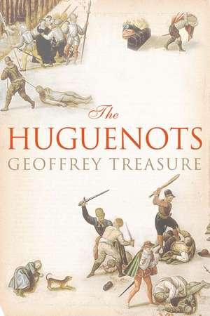 The Huguenots imagine