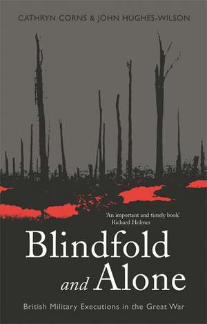 Blindfold and Alone de John Hughes-Wilson
