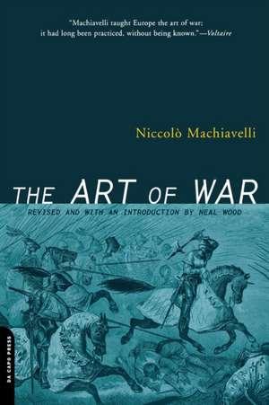 The Art Of War de Niccolo Machiavelli