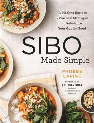 SIBO Made Simple de Phoebe Lapine