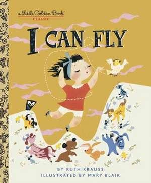 I Can Fly de Ruth Krauss