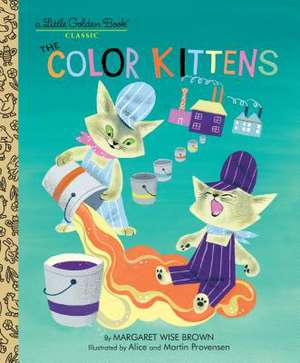 The Color Kittens:  An Autobiography de Margaret Wise Brown