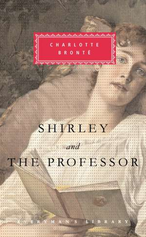 Shirley and the Professor de Charlotte Bronte