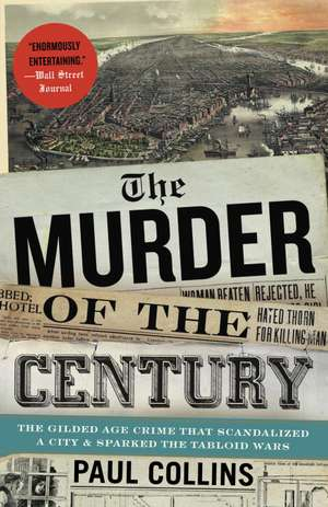 The Murder of the Century de Paul Collins