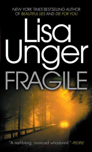 Fragile de Lisa Unger